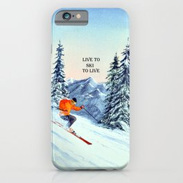 LIVE TO SKI TO LIVE iPhone Case