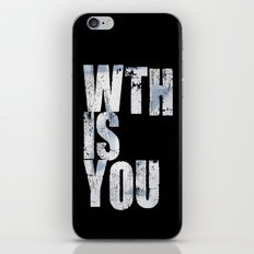 WTHISYOU iPhone & iPod Skin