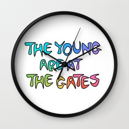 The Young Are At The Gates Wall Clock