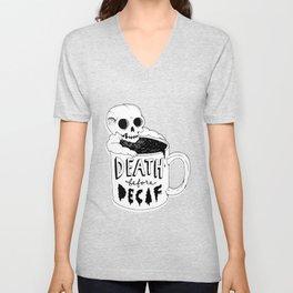 Death Before Decaf Unisex V-Neck