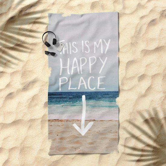 My Happy Place Beach Beach Towel By Floresimagespdx Society6