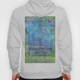 To Thine Own Self Be True Shakespeare Quote Hoody
