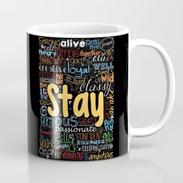 Lab No. 4 - Stay Inspirational Typography Quotes Poster Coffee Mug