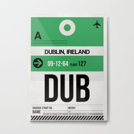 DUB Dublin Luggage Tag 1 Metal Print