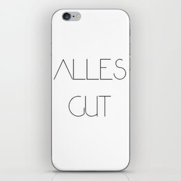 Alles gut iPhone Skin