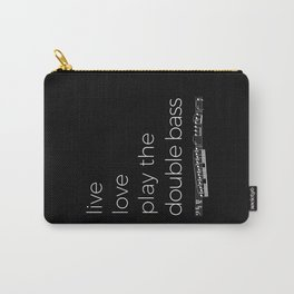 Live, love, play the double bass (dark colors) Carry-All Pouch