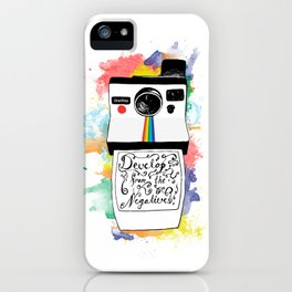 Develop From the Negatives iPhone Case