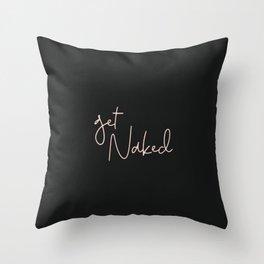 Get Naked Pink/Black Throw Pillow