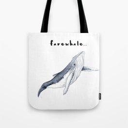 Farewhale Humour Whale Farewell Goobye design Tote Bag