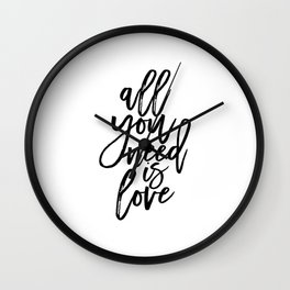 All You Need Is Love, Home Decor,Family Sign,Love Quote,Love Sign,Quote Prints,Gift For Her Wall Clock