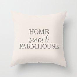 Home Sweet Farmhouse, Rustic Farmhouse Style Word Art, Home Sweet Home Throw Pillow
