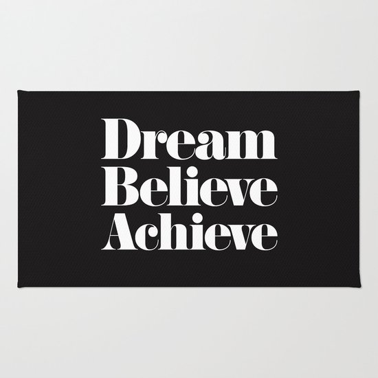 Dream believe achieve rug by text guy society6 for Dream home season 6