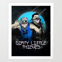 Dirty Little Thieves Art Print