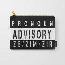 Pronoun Advisory (Ze/Zim) Carry-All Pouch