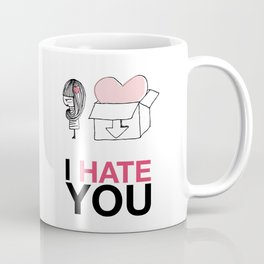 I Hate You / Box Coffee Mug