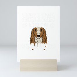 Sorry I Have Plans With My Saluki Dog Owner Gift Mini Art Print