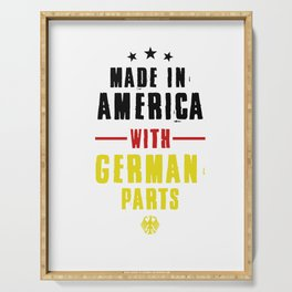 Made In America With German Parts Nationality German-American Gifts Serving Tray