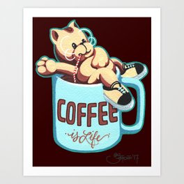 Coffee is Life Art Print