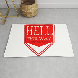 Hell This Way Sign Rug