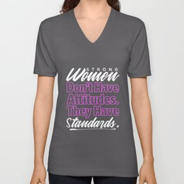 Strong Women Have Standards Boss Quotes Unisex V-Neck