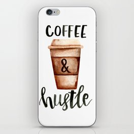 Coffee and Hustle on the Go No. 2 iPhone Skin