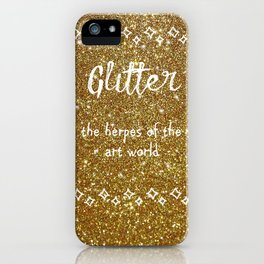 Quirky funny glitter - gold iPhone Case