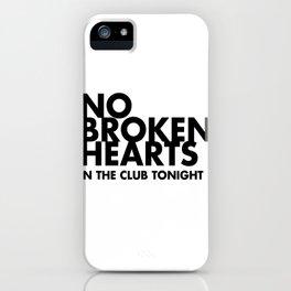 NO BROKEN HEARTS iPhone Case