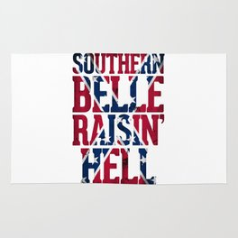 Southern Belle Raisin Hell Rug