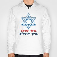 israel Hoodies featuring Israel is blessed! Jerusalem is blessed! by biblebox