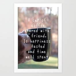 Coffee Friendship Art Print