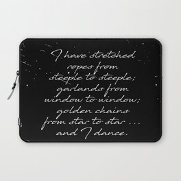 Arthur Rimbaud - I Dance - Phrases Laptop Sleeve