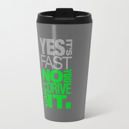 Yes it's fast No you can't drive it v4 HQvector Travel Mug