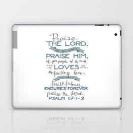 Psalm 117: 1-2 Laptop & iPad Skin