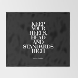 Keep Your Heels, Head and Standards High black and white typography design home decor bedroom wall Throw Blanket