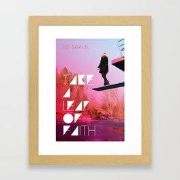 Take a leap of faith Framed Art Print