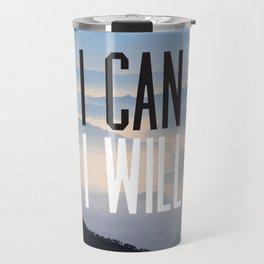 I Can I Will Travel Mug