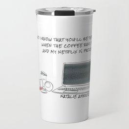 I Know - Natalie Ambrose, (lyric) Travel Mug