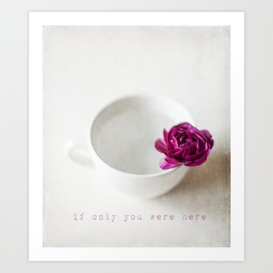 if only... Art Print