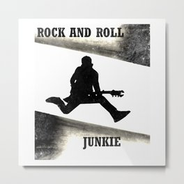 Rock and Roll Junkie Metal Print