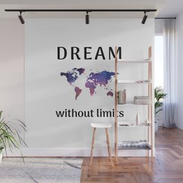 DREAM without limits Wall Mural
