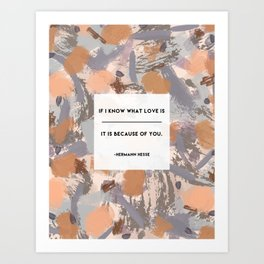 Because of You Art Print