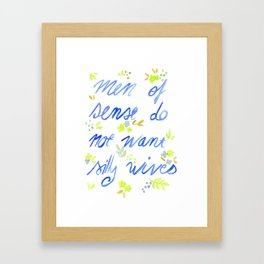 Men of sense do not want silly wives - Blue and Green Palette Framed Art Print