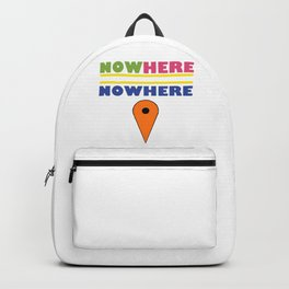 Now Here = Nowhere Backpack