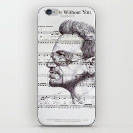 With Or Without You iPhone Skin