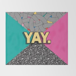 Yay. Positive Typography Message Throw Blanket