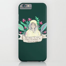 No one is too small to make a difference iPhone Case