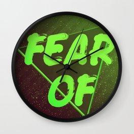 FEAR OF Wall Clock
