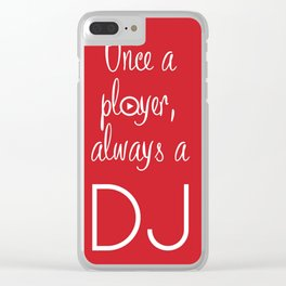 Always a DJ Clear iPhone Case