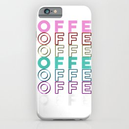 Coffee Tee for Women Coffee Letters Tee with Funny Saying T-Shirt iPhone Case