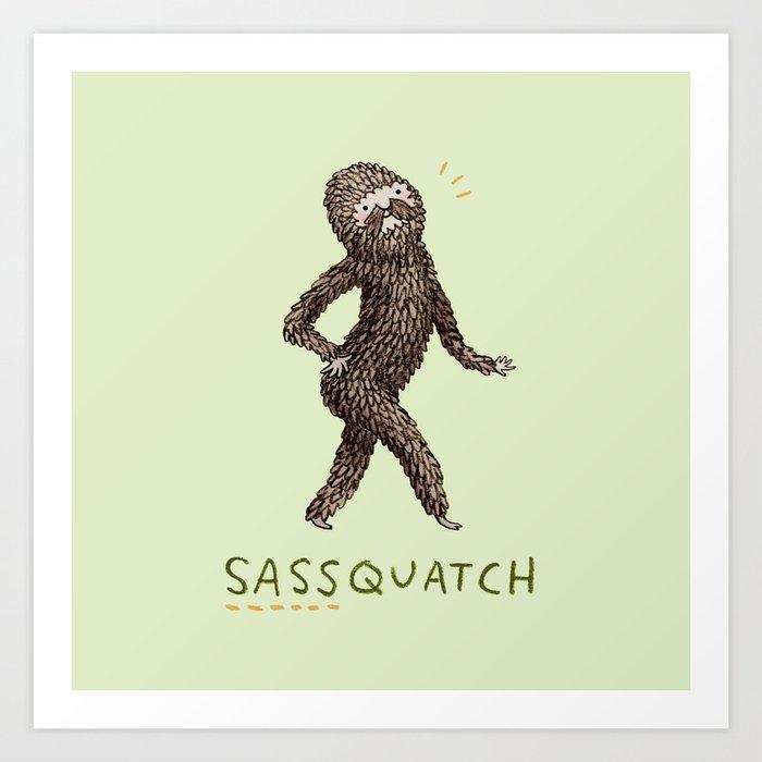 Sassquatch Kunstdrucke